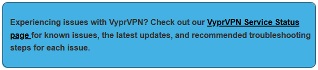VyprVPN - CustomerSupport